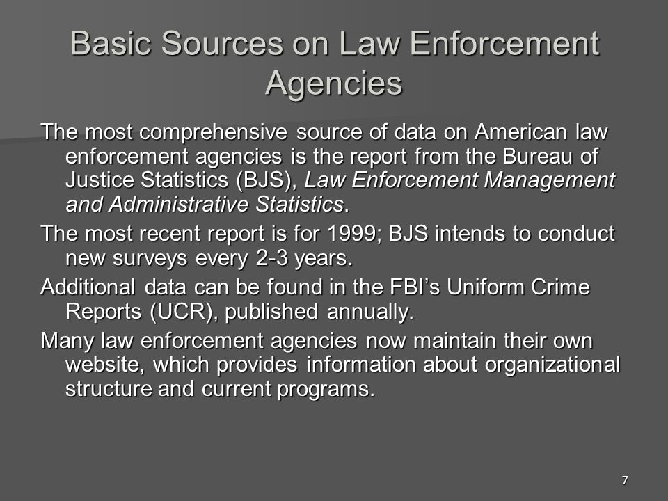 Basic Sources on Law Enforcement Agencies