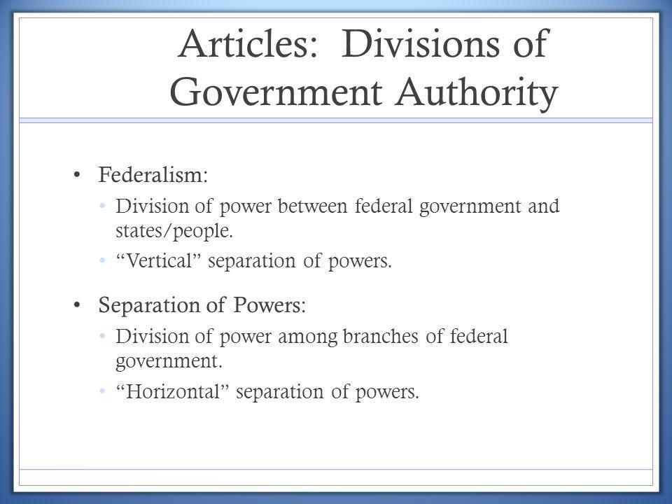 Articles: Divisions of Government Authority