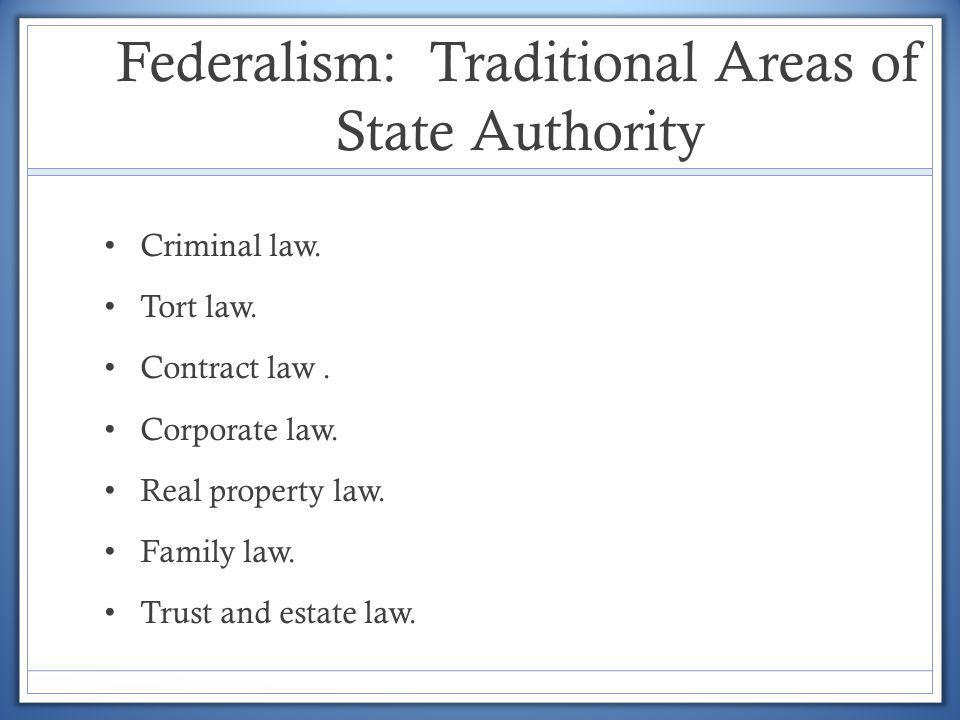 Federalism: Traditional Areas of State Authority