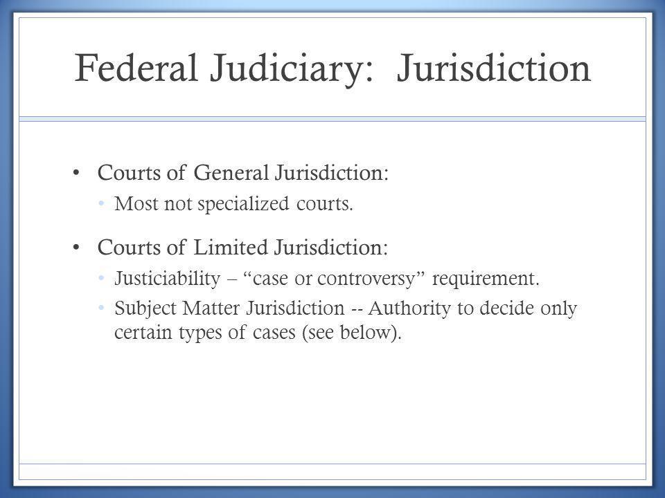 Federal Judiciary: Jurisdiction