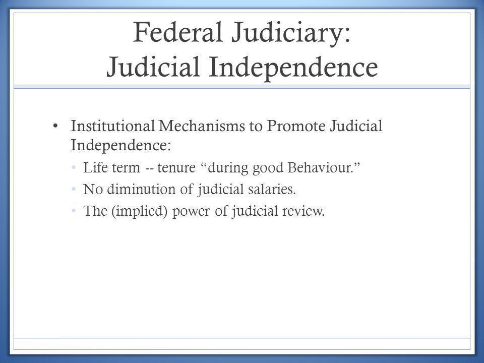 Federal Judiciary: Judicial Independence