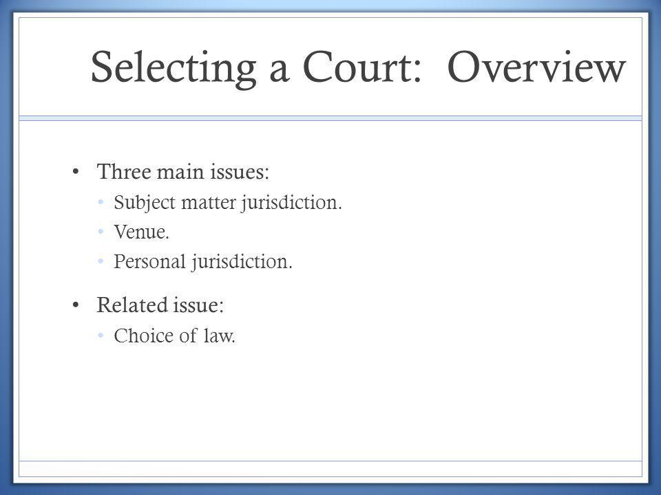 Selecting a Court: Overview