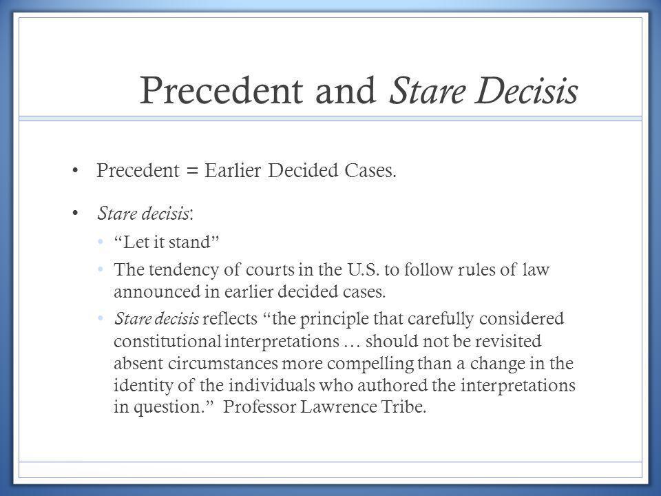 Precedent and Stare Decisis