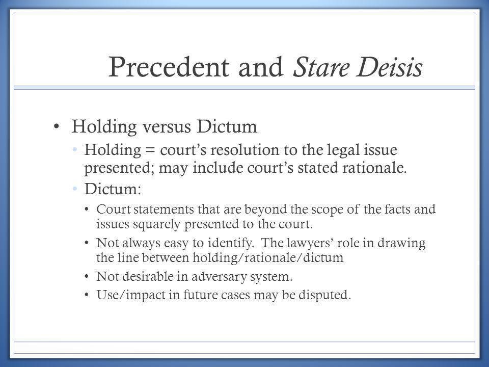 Precedent and Stare Deisis