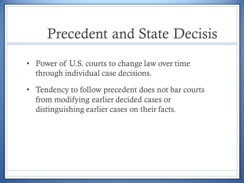 Precedent and State Decisis