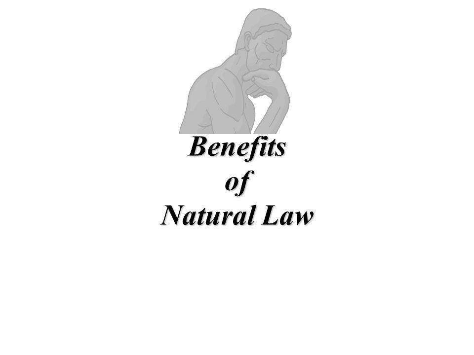 Benefits of Natural Law