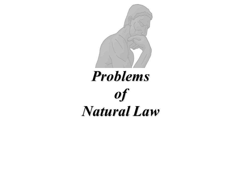 Problems of Natural Law