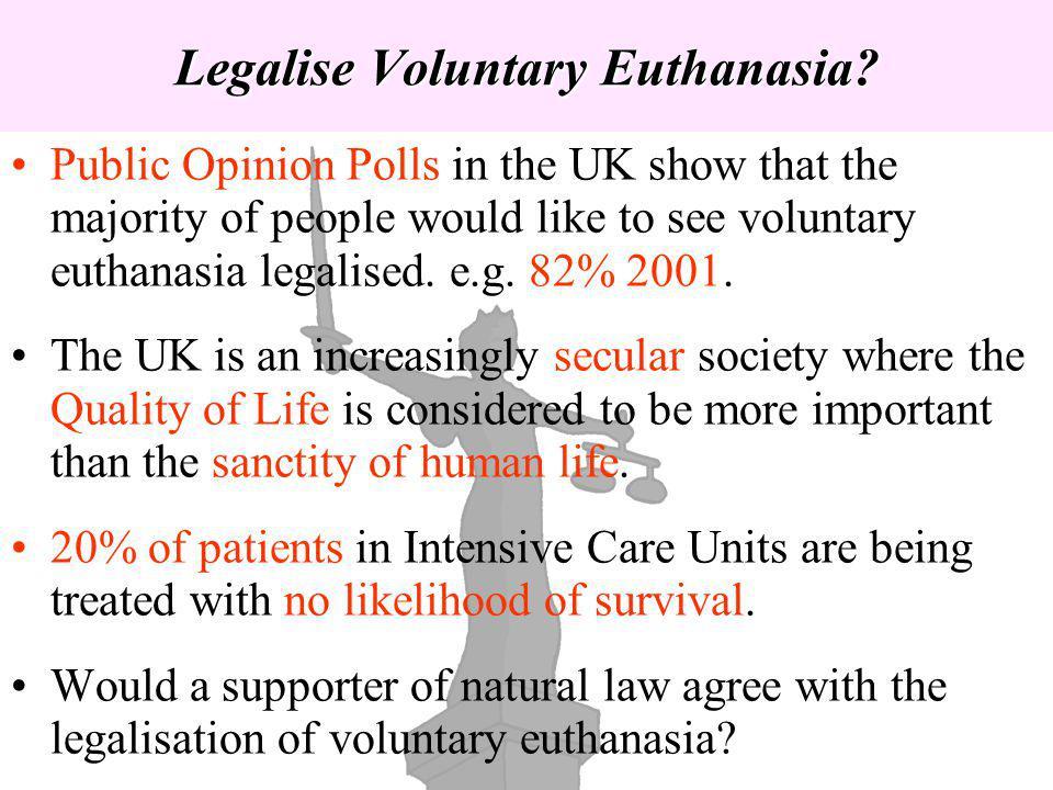 Legalise Voluntary Euthanasia