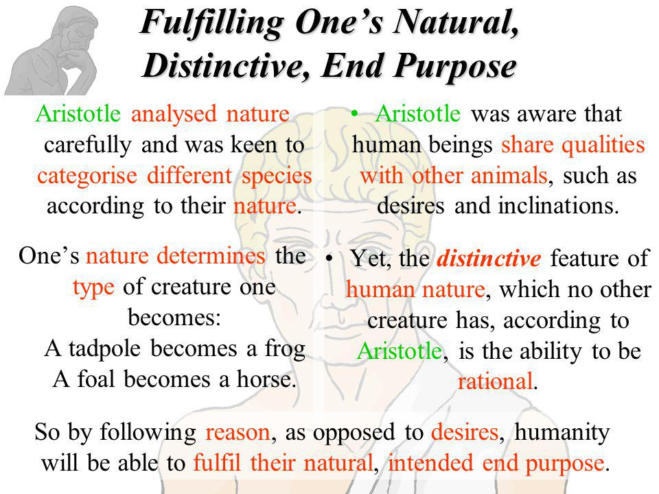 Fulfilling One's Natural, Distinctive, End Purpose
