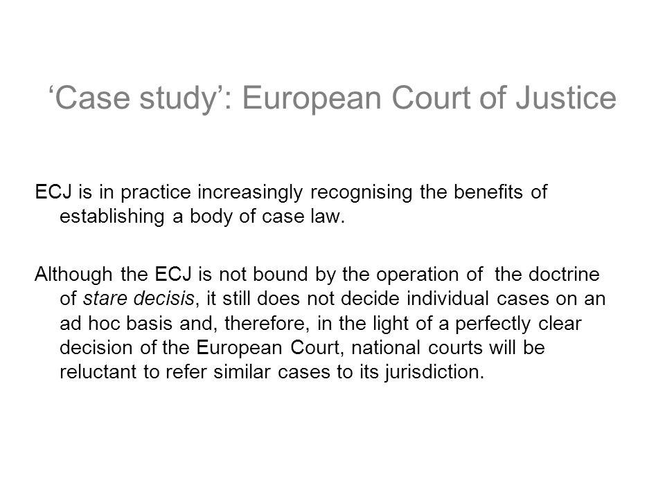 'Case study': European Court of Justice