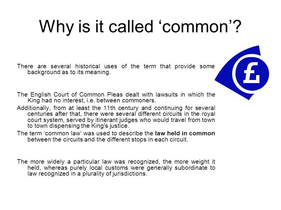 Why is it called 'common'
