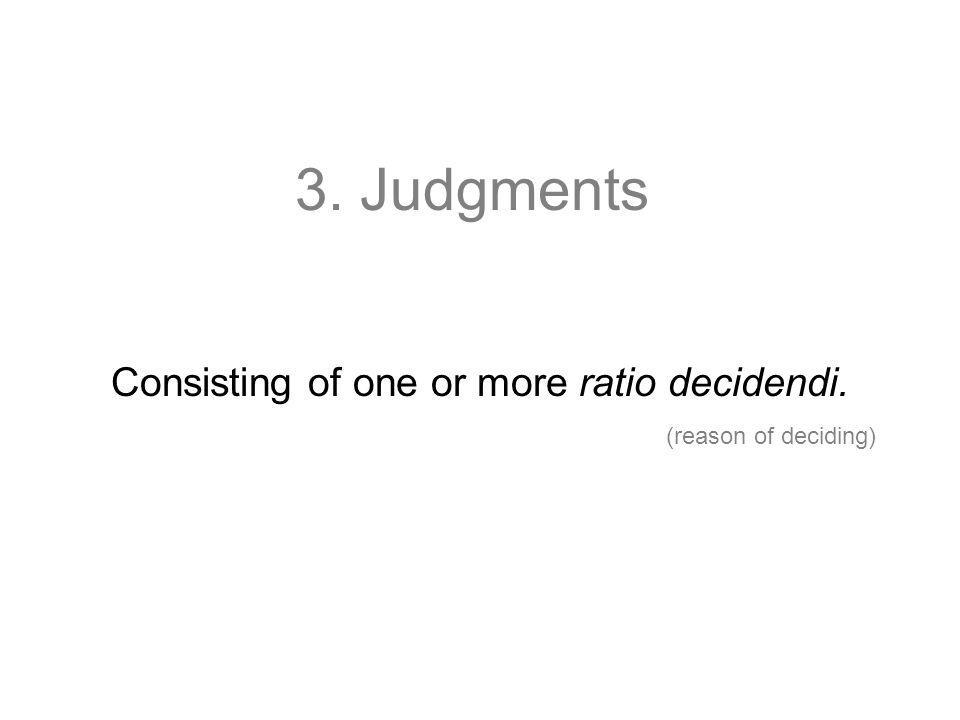 Consisting of one or more ratio decidendi.