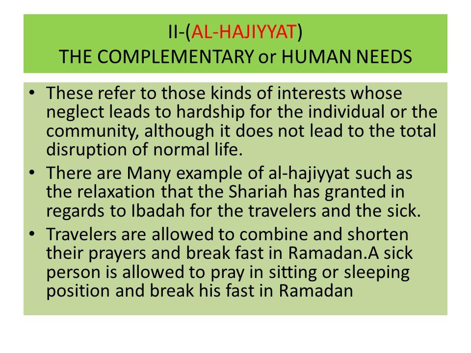 II-(AL-HAJIYYAT) THE COMPLEMENTARY or HUMAN NEEDS
