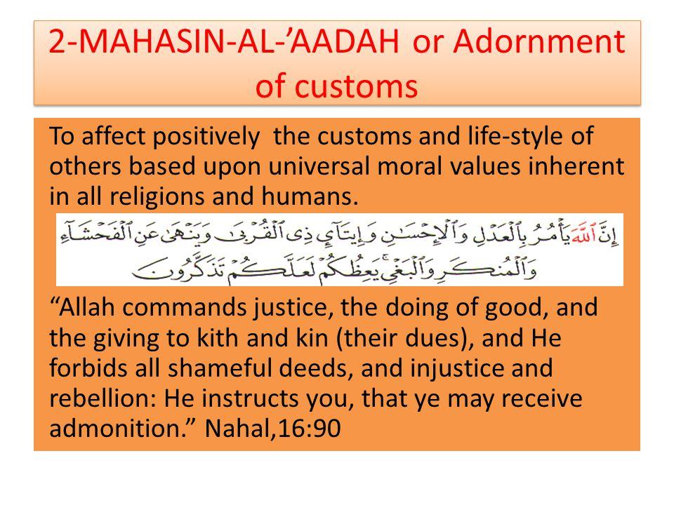 2-MAHASIN-AL-'AADAH or Adornment of customs