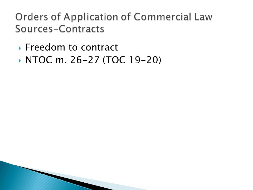 Orders of Application of Commercial Law Sources-Contracts
