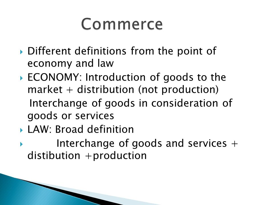 Commerce Different definitions from the point of economy and law
