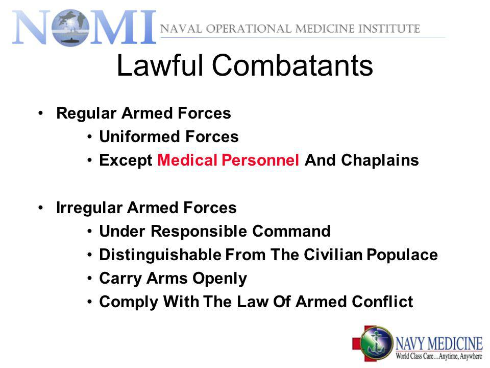 Lawful Combatants Regular Armed Forces Uniformed Forces