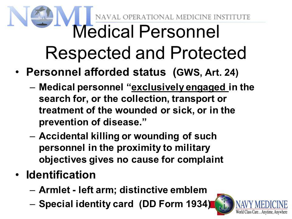 Medical Personnel Respected and Protected
