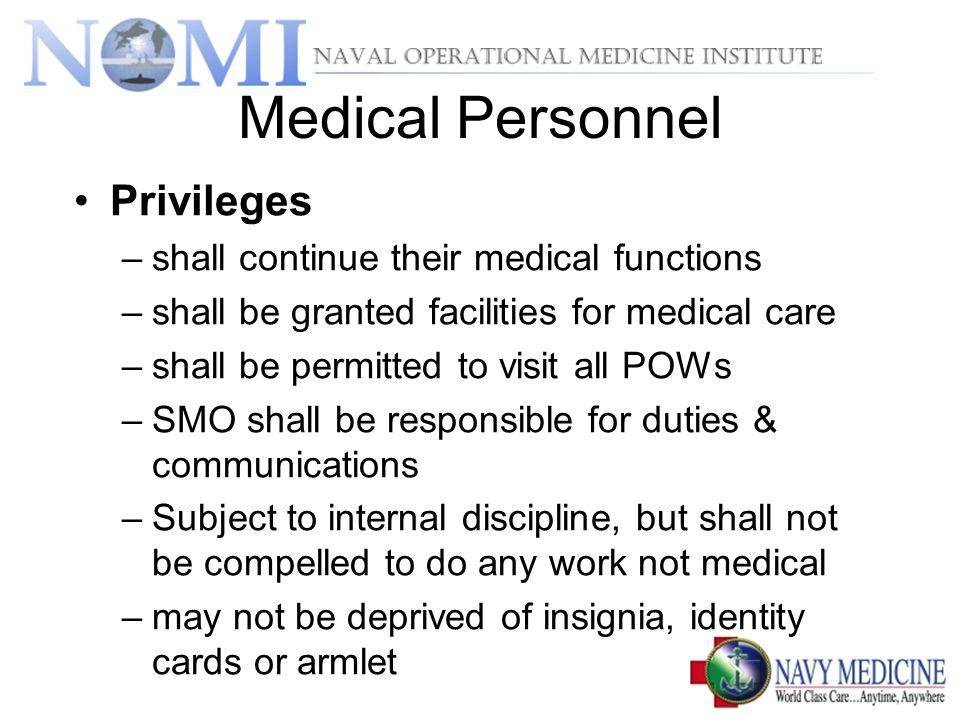 Medical Personnel Privileges shall continue their medical functions