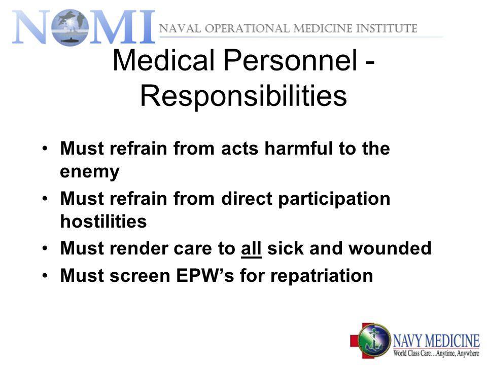 Medical Personnel -Responsibilities