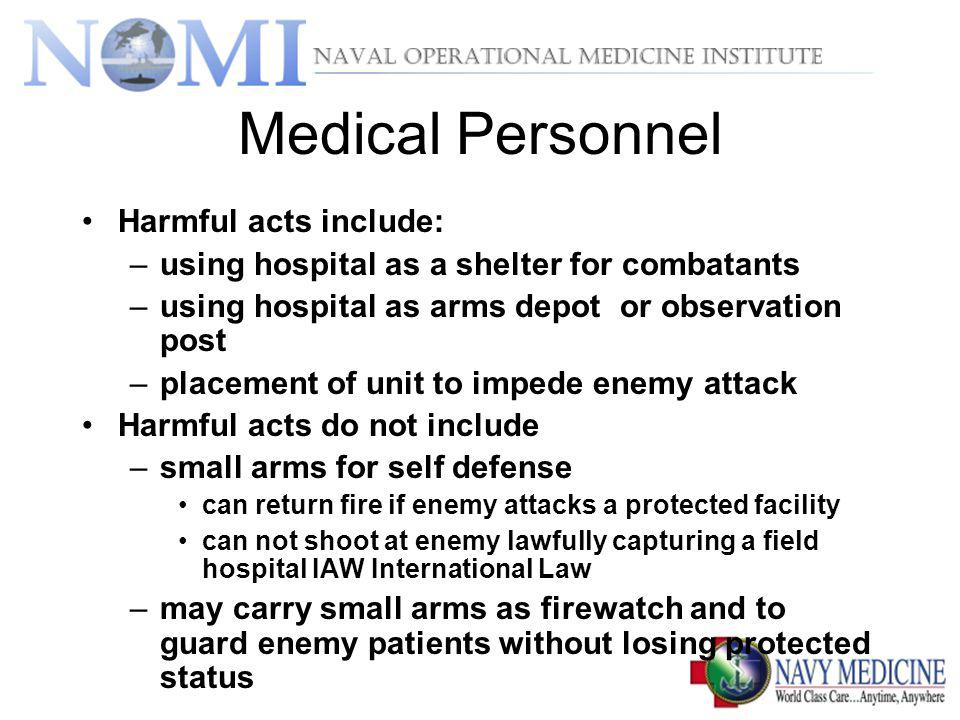 Medical Personnel Harmful acts include: