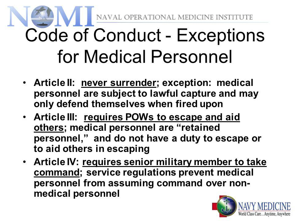 Code of Conduct - Exceptions for Medical Personnel