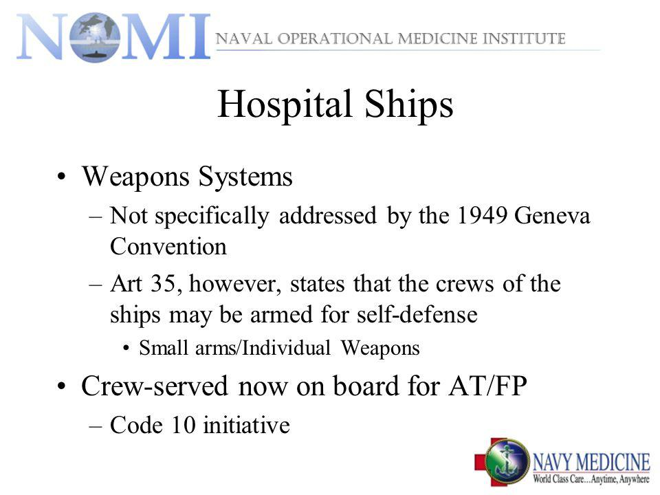 Hospital Ships Weapons Systems Crew-served now on board for AT/FP