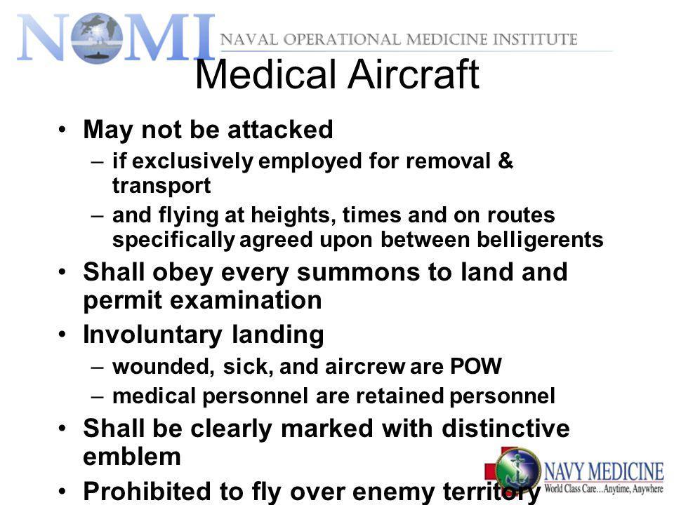 Medical Aircraft May not be attacked