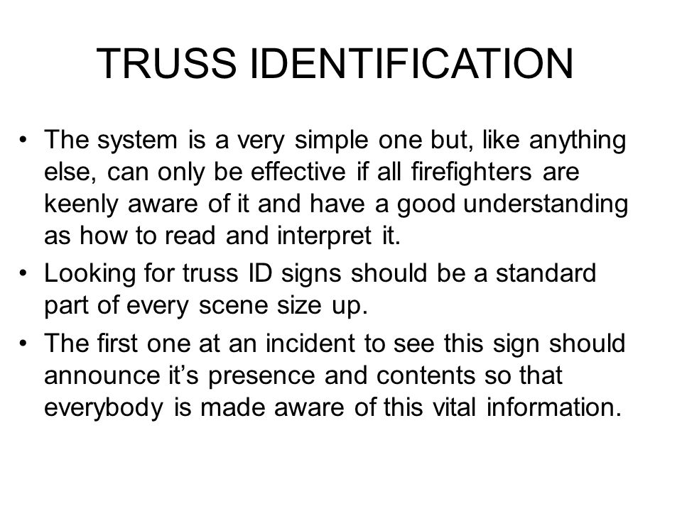 TRUSS IDENTIFICATION