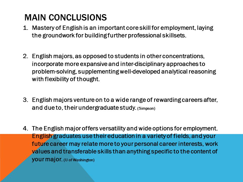 main conclusions Mastery of English is an important core skill for employment, laying the groundwork for building further professional skillsets.