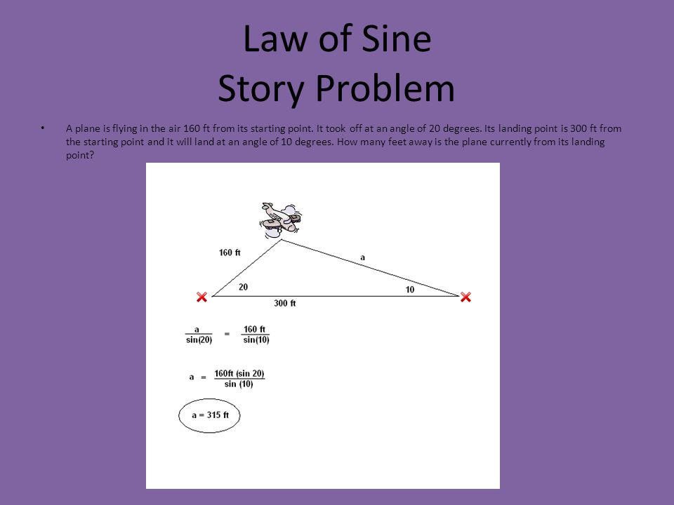 Law of Sine Story Problem