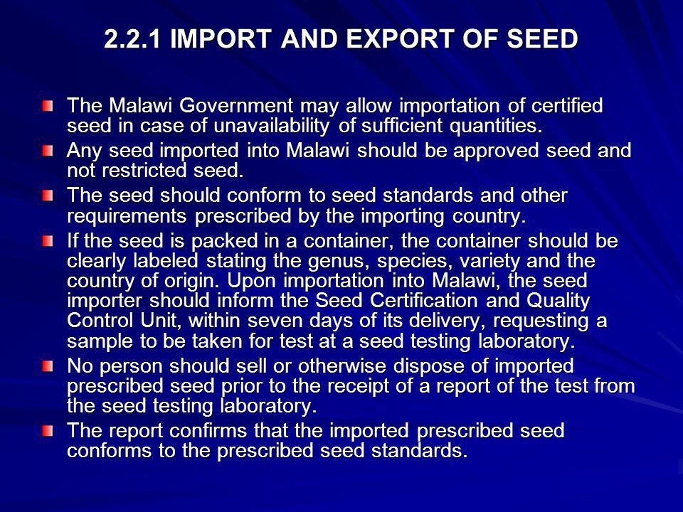2.2.1 IMPORT AND EXPORT OF SEED