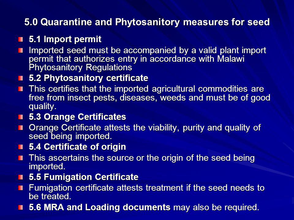 5.0 Quarantine and Phytosanitory measures for seed
