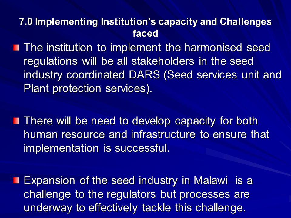7.0 Implementing Institution's capacity and Challenges faced