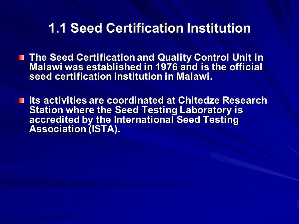 1.1 Seed Certification Institution