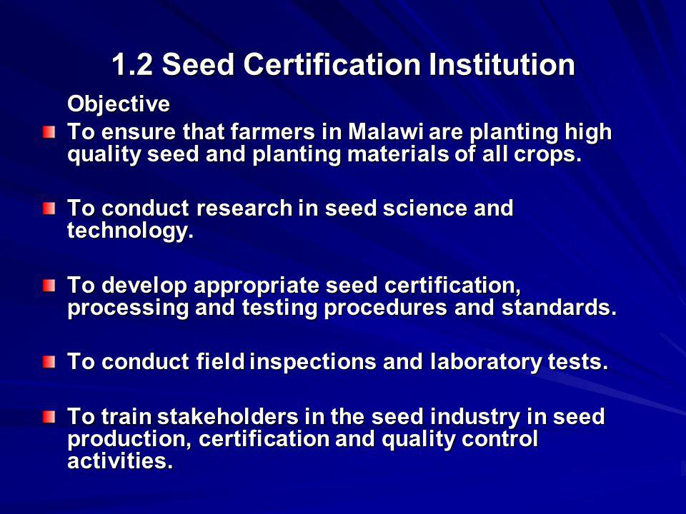 1.2 Seed Certification Institution