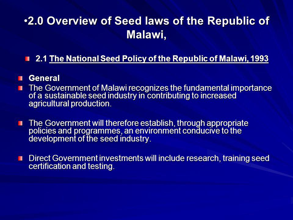 2.0 Overview of Seed laws of the Republic of Malawi,