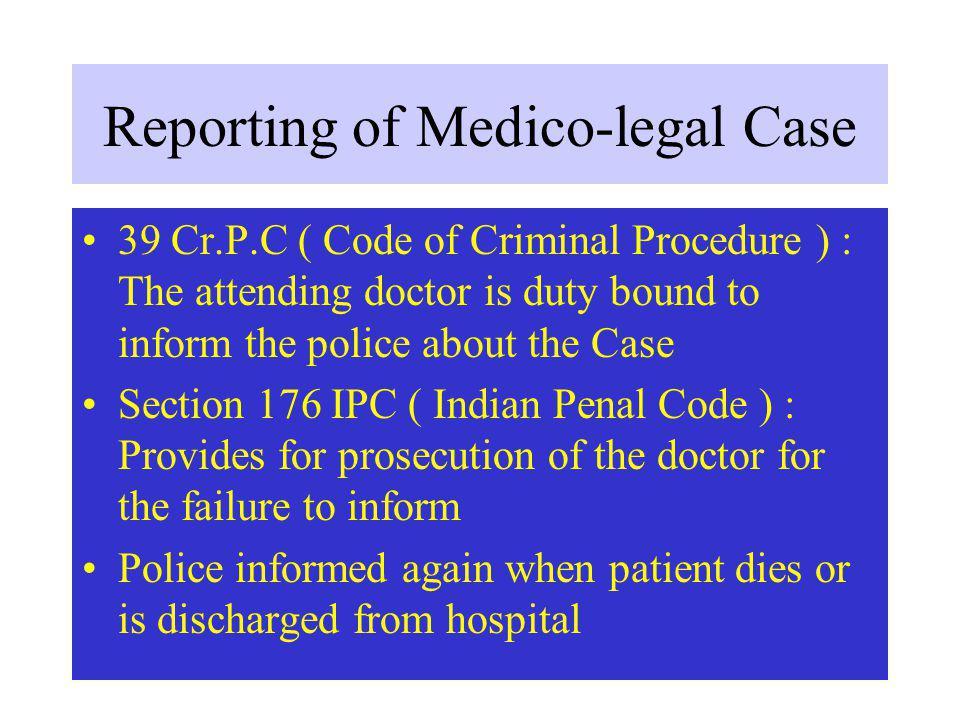 Reporting of Medico-legal Case