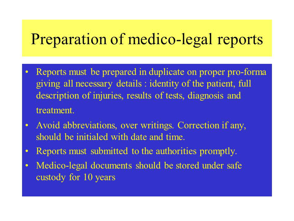 Preparation of medico-legal reports