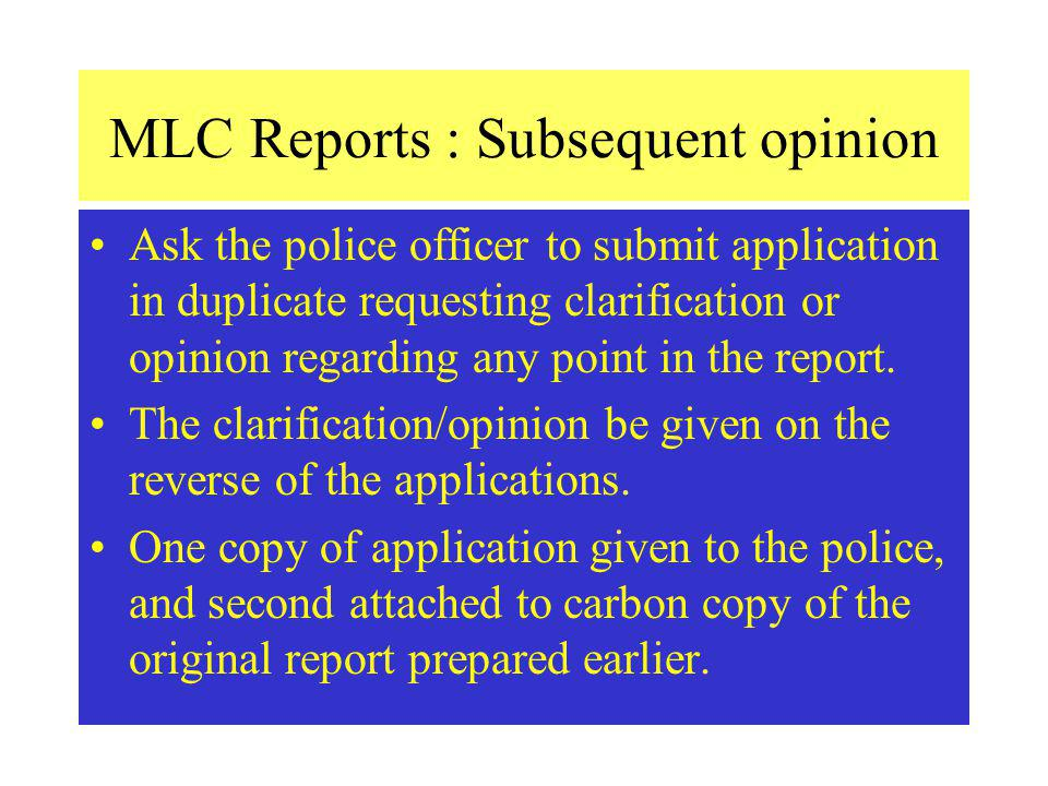MLC Reports : Subsequent opinion