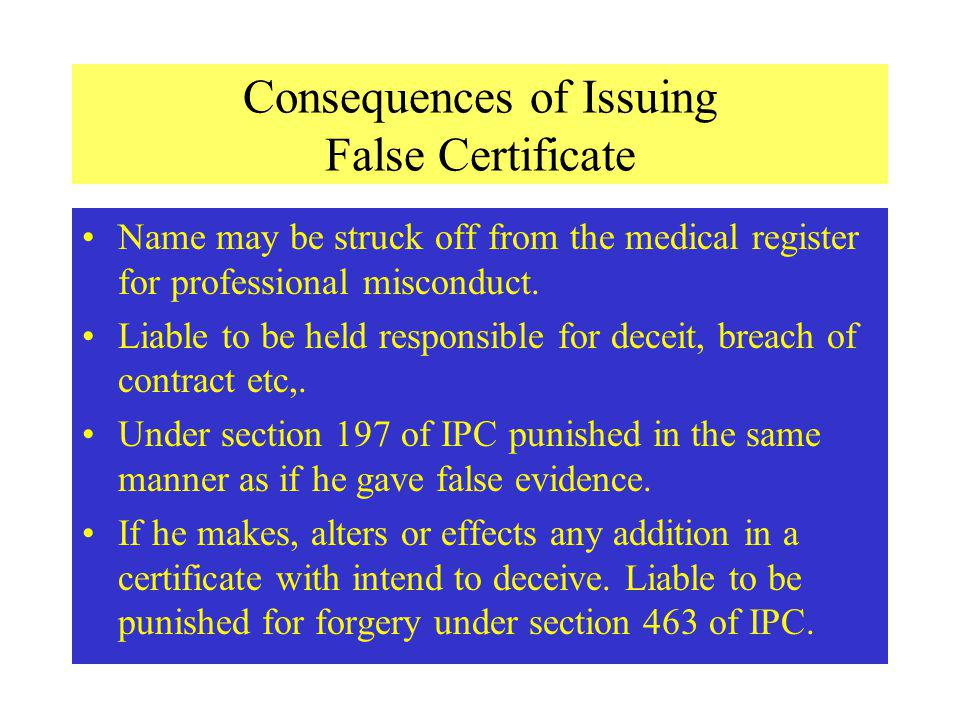 Consequences of Issuing False Certificate