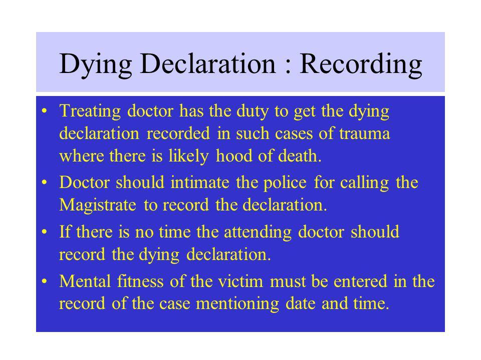 Dying Declaration : Recording