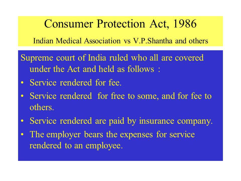 Consumer Protection Act, 1986 Indian Medical Association vs V. P