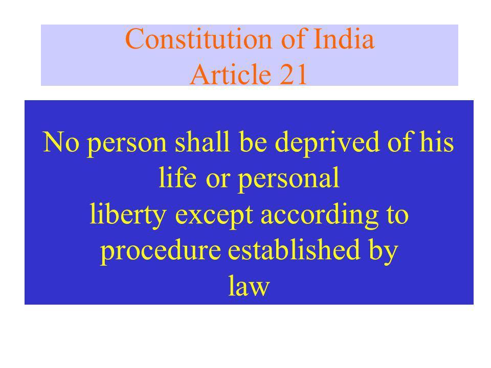 Constitution of India Article 21