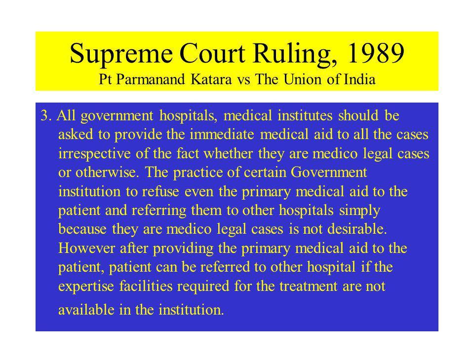 Supreme Court Ruling, 1989 Pt Parmanand Katara vs The Union of India