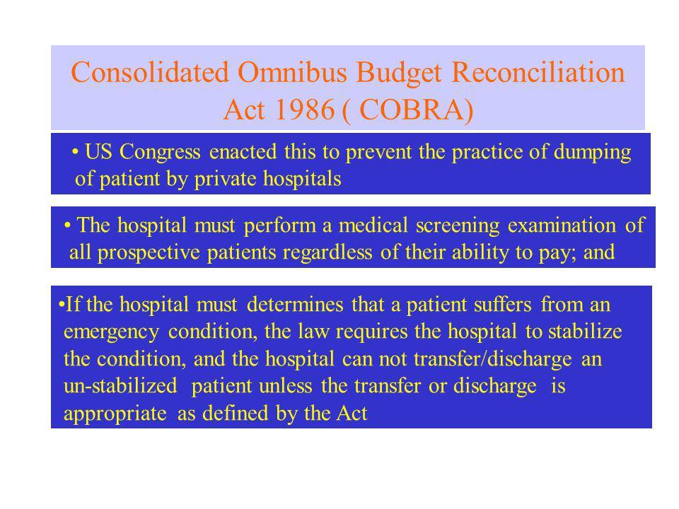 Consolidated Omnibus Budget Reconciliation Act 1986 ( COBRA)