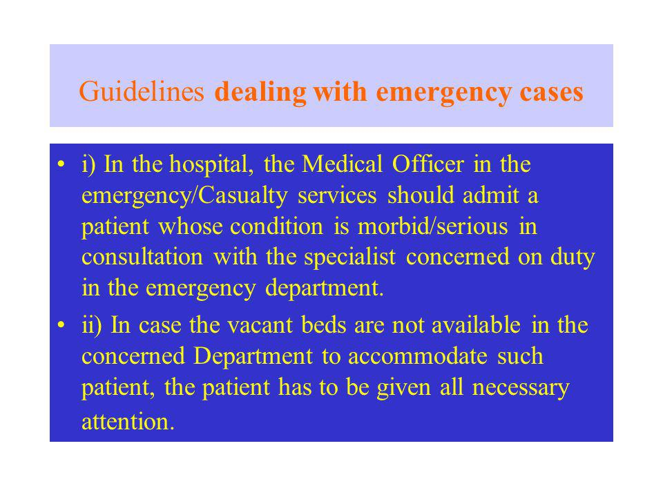 Guidelines dealing with emergency cases