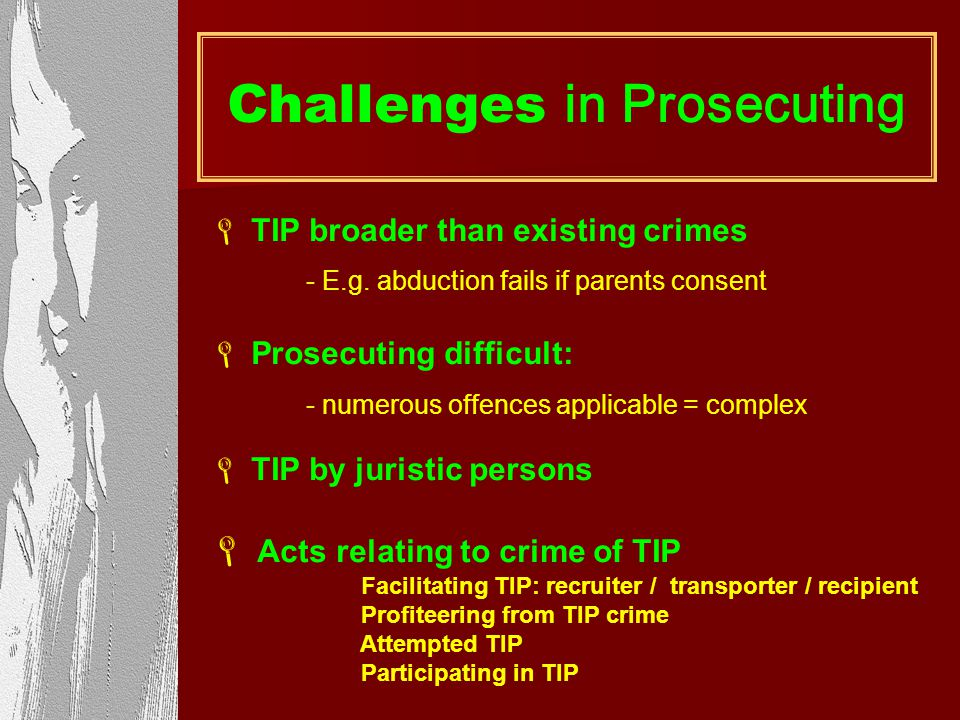 Challenges in Prosecuting