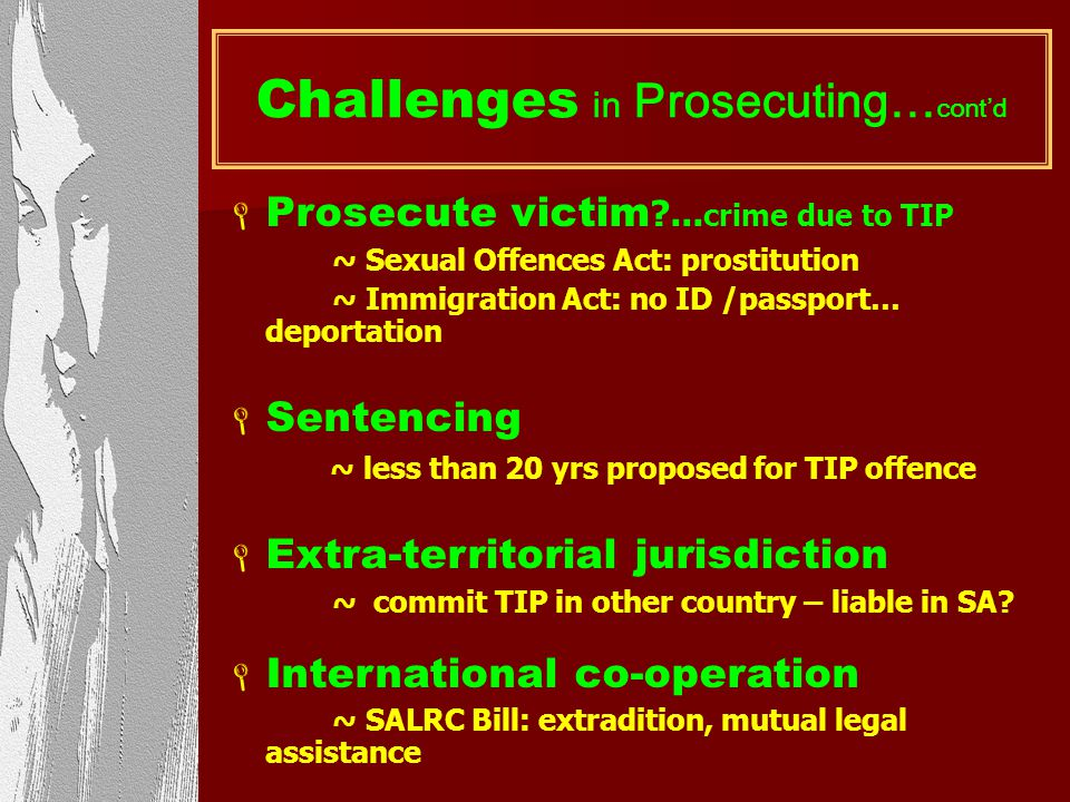 Challenges in Prosecuting…cont'd