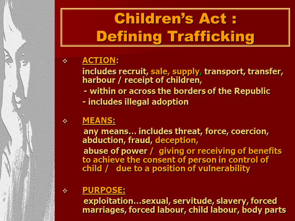Children's Act : Defining Trafficking